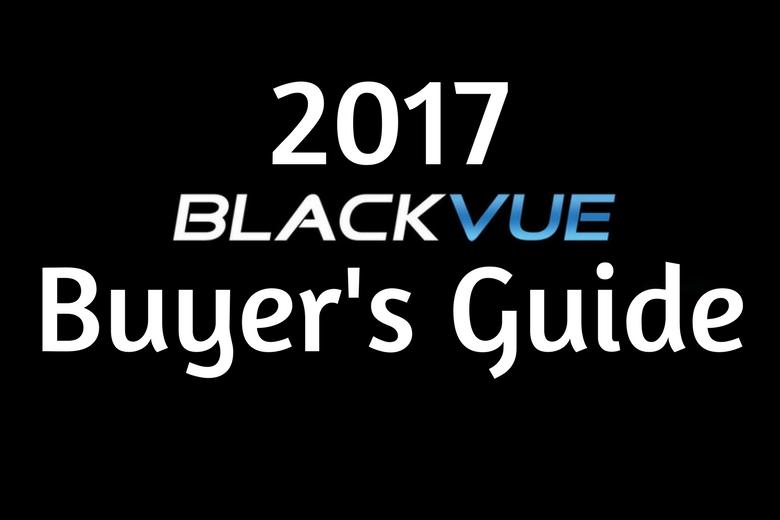 2017 BlackVue Buyer's Guide title image