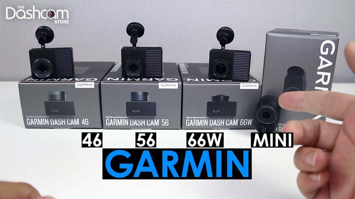 Unboxing the Garmin 46, 56, 66W, & Mini Dash Cam