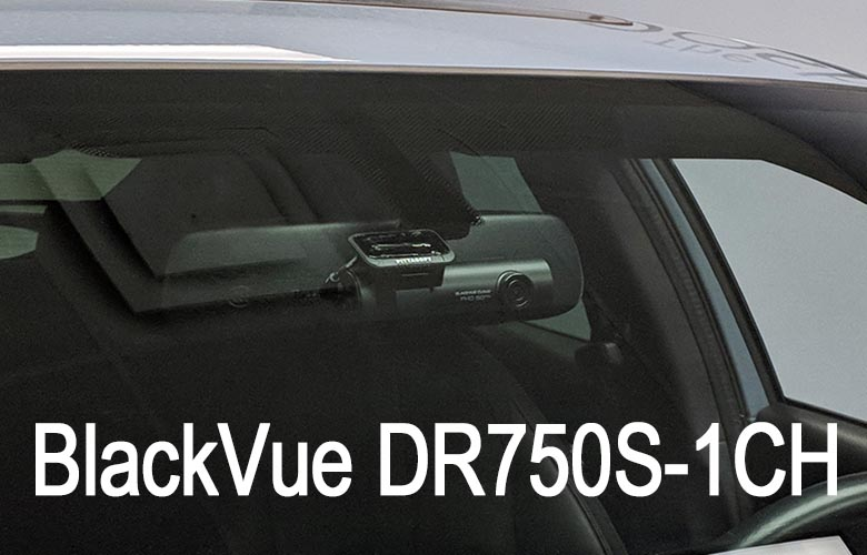 BlackVue DR750S-1CH dash cam installed in car